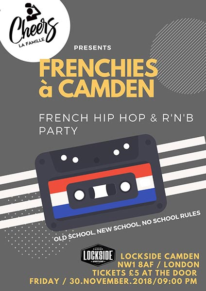 Frenchies à Camden at Lockside Camden on Friday 30th November 2018 Flyer