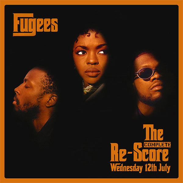 Fugees: The Complete Re-Score at The Forum on Wednesday 12th July 2017 Flyer
