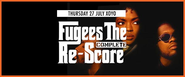 Fugees: The Complete Re-Score at Secret Location on Thu 27th July 2017 Flyer