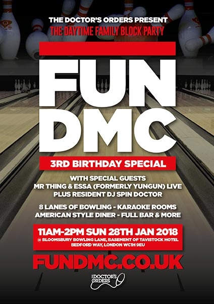 FUN DMC 3rd Birthday at Bloomsbury Bowl on Sun 28th January 2018 Flyer