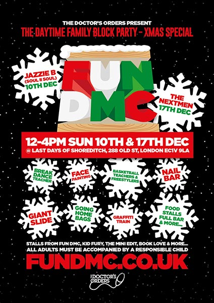 FUN DMC XMAS w/ Jazzie B (Soul II Soul) at Last Days of Shoreditch on Sun 10th December 2017 Flyer