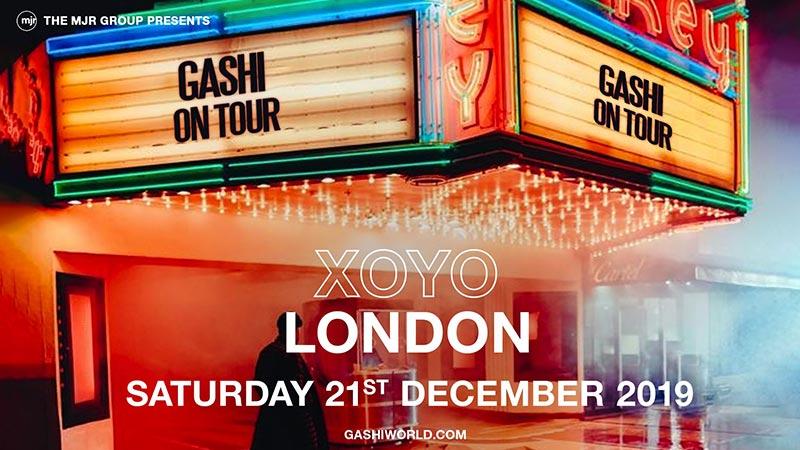 Gashi at XOYO on Sat 21st December 2019 Flyer