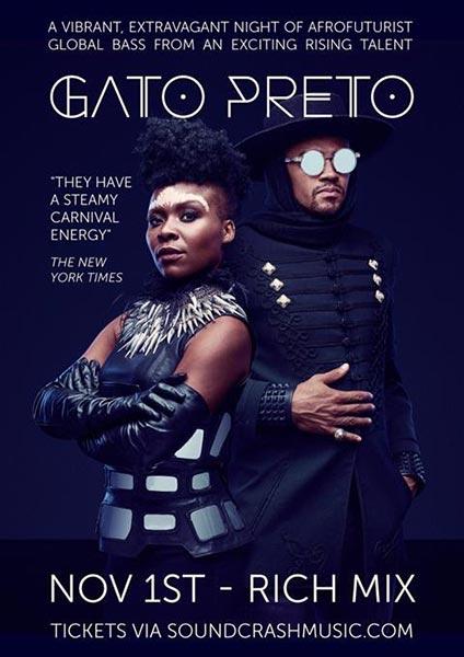 Gato Preto at Rich Mix on Fri 1st November 2019 Flyer