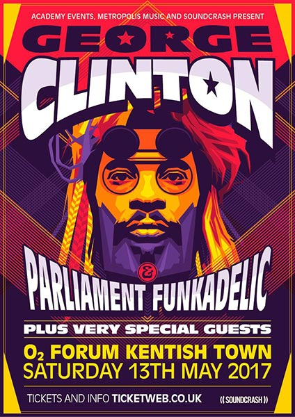 George Clinton and Parliament Funkadelic at The Forum on Sat 13th May 2017 Flyer