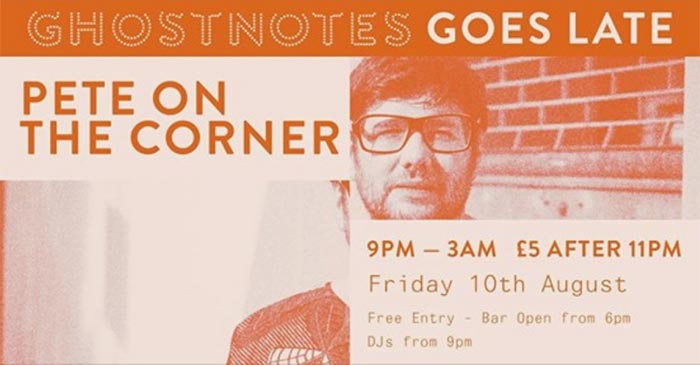 Ghost Notes Goes Late at Ghost Notes on Fri 10th August 2018 Flyer