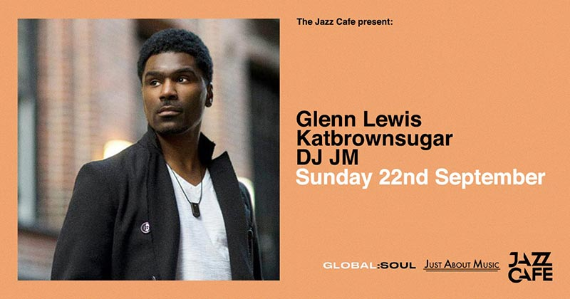Glenn Lewis at Jazz Cafe on Sun 22nd September 2019 Flyer
