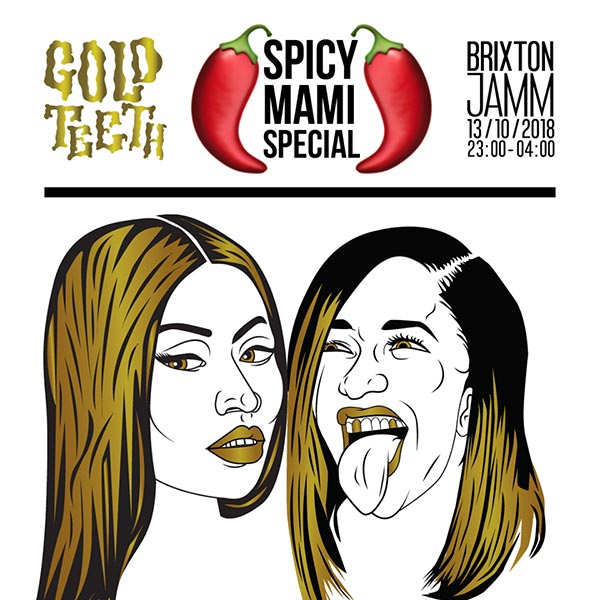 Gold Teeth at Brixton Jamm on Sat 13th October 2018 Flyer