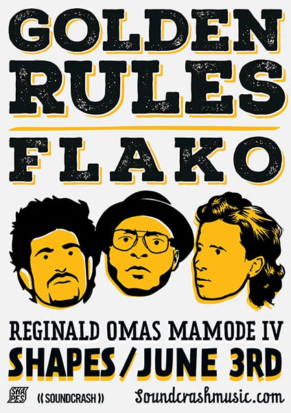 Golden Rules & Flako at KOKO on Friday 3rd June 2016 Flyer
