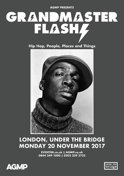 Grandmaster Flash at Finsbury Park on Monday 20th November 2017 Flyer
