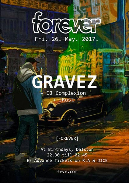 Gravez at Birthdays on Fri 26th May 2017 Flyer