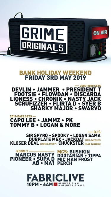 Grime Originals at Fabric on Fri 3rd May 2019 Flyer