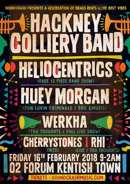 Hackney Colliery Band at Finsbury Park on Friday 16th February 2018 Flyer