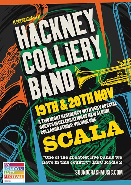Hackney Colliery Band at Scala on Sun 19th August 2018 Flyer