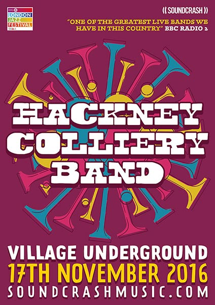 Hackney Colliery Band at Trapeze on Thursday 17th November 2016 Flyer