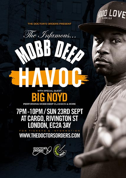 Havoc + Big Noyd at Cargo on Sun 23rd September 2018 Flyer
