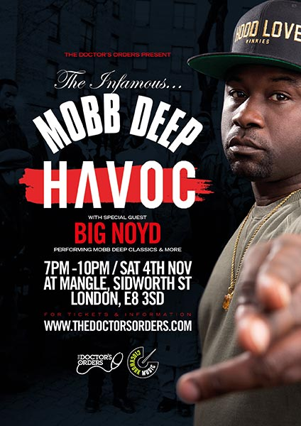 Havoc + Big Noyd at Finsbury Park on Saturday 4th November 2017 Flyer