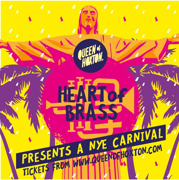 Heart of Brass NYE Carnival at Queen of Hoxton on Mon 31st December 2018 Flyer