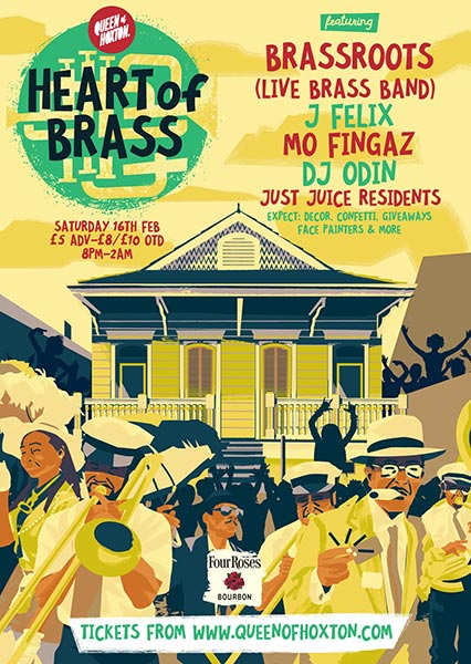 Heart of Brass at Queen of Hoxton on Sat 16th February 2019 Flyer