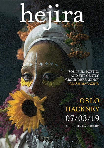 Hejira at Oslo Hackney on Thu 7th March 2019 Flyer