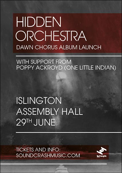 Hidden Orchestra at Islington Academy on Thu 29th June 2017 Flyer
