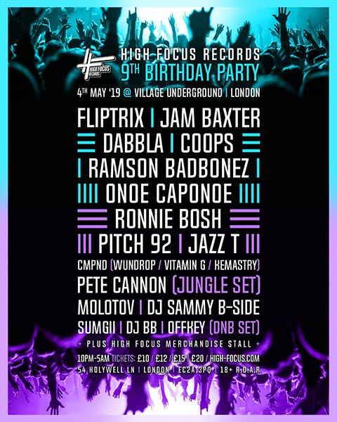 High Focus 9th Birthday at Village Underground on Sat 4th May 2019 Flyer