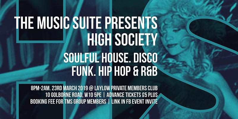 High Society at Laylow on Sat 23rd March 2019 Flyer