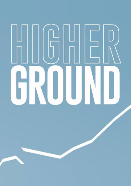 Higher Ground at NT