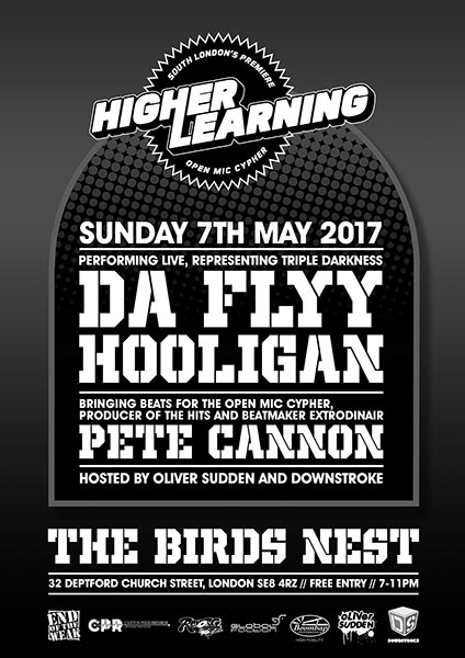 Higher Learning at The Birds Nest on Sun 7th May 2017 Flyer