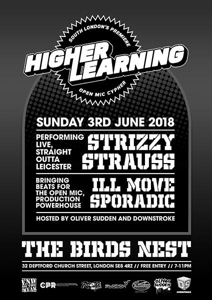 Higher Learning at The Birds Nest on Sunday 3rd June 2018 Flyer