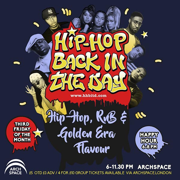 Hip-Hop Back In The Day at Archspace on Fri 21st July 2017 Flyer