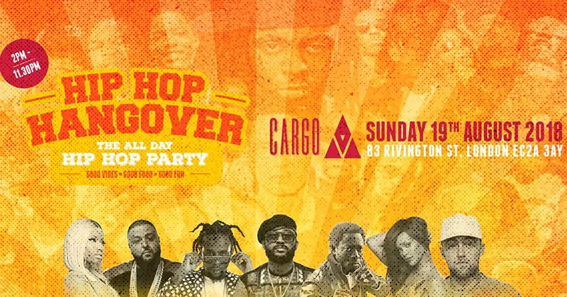 Hip Hop Hangover at Cargo on Sun 19th August 2018 Flyer