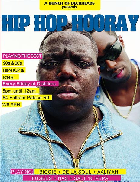 Hip Hop Hooray at The Distillers on Fri 21st June 2019 Flyer