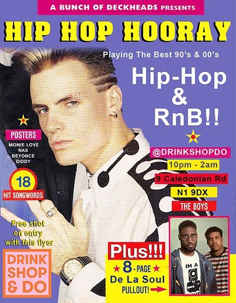 Hip Hop Hooray at Drink, Shop & Do on Sat 1st December 2018 Flyer