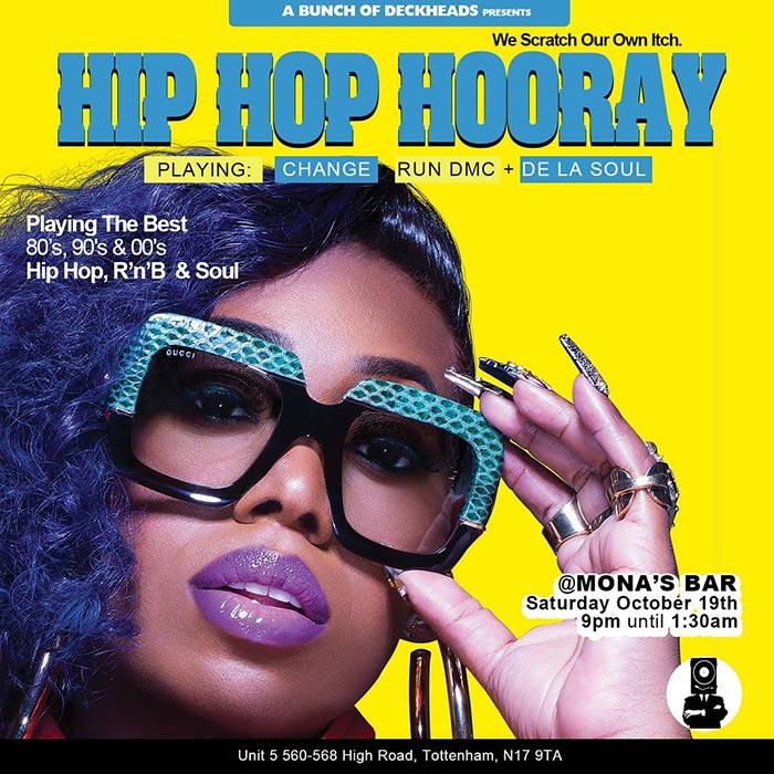 Hip Hop Hooray at Monas Bar on Sat 19th October 2019 Flyer