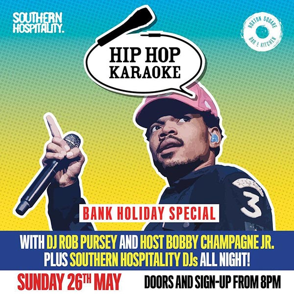 Hip Hop Karaoke at Hoxton Square Bar & Kitchen on Sun 26th May 2019 Flyer
