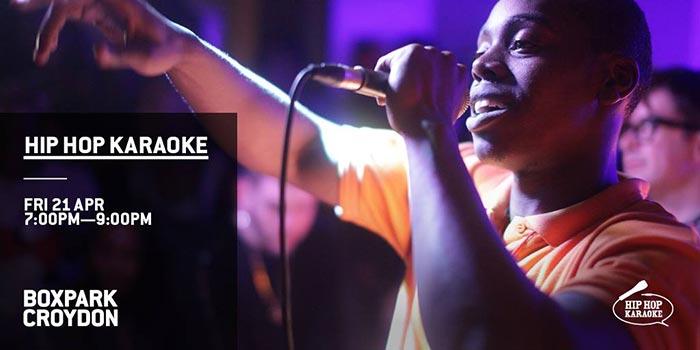Hip Hop Karaoke at Boxpark Croydon on Fri 21st April 2017 Flyer