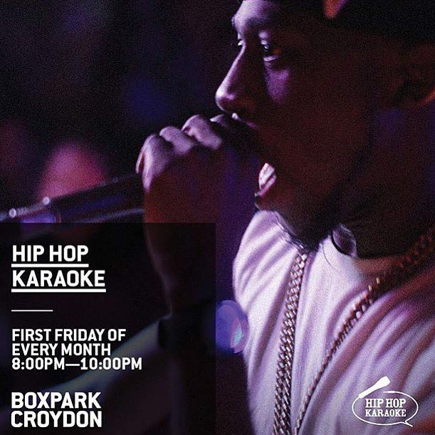 Hip Hop Karaoke at Boxpark Croydon on Fri 1st March 2019 Flyer