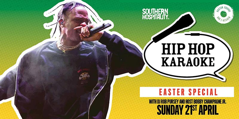 Hip Hop Karaoke at Hoxton Square Bar & Kitchen on Sun 21st April 2019 Flyer