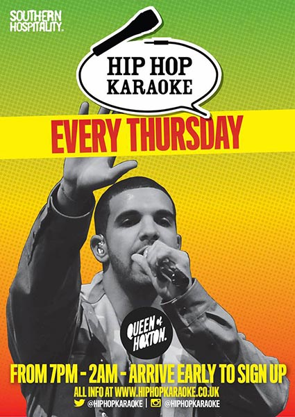 Hip Hop Karaoke at Queen of Hoxton on Thu 26th April 2018 Flyer