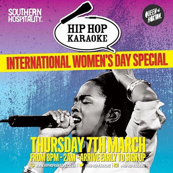 Hip Hop Karaoke at Queen of Hoxton on Thu 7th March 2019 Flyer