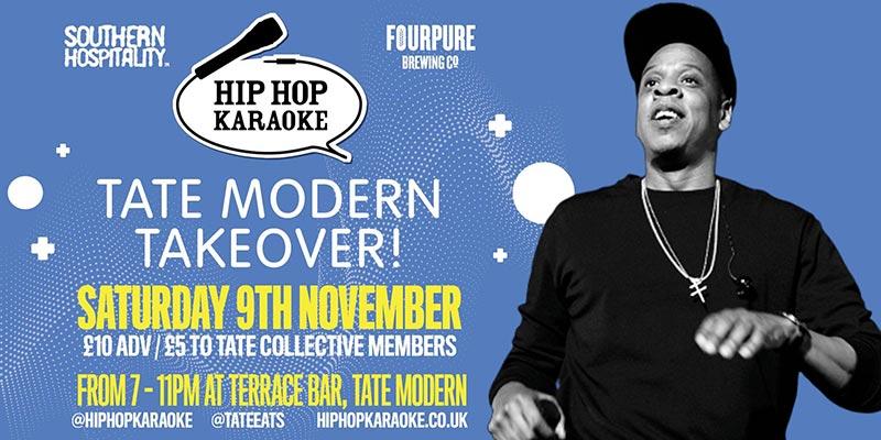 Hip Hop Karaoke at Tate Modern on Sat 9th November 2019 Flyer
