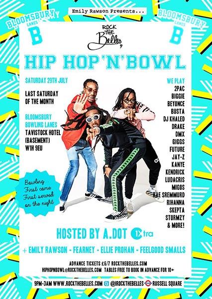 Hip Hop n Bowl at Bloomsbury Bowl on Sat 29th July 2017 Flyer