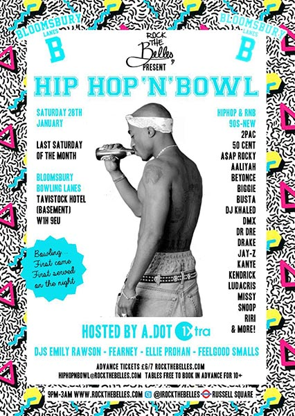 Hip Hop n Bowl at Islington Assembly Hall on Saturday 28th January 2017 Flyer