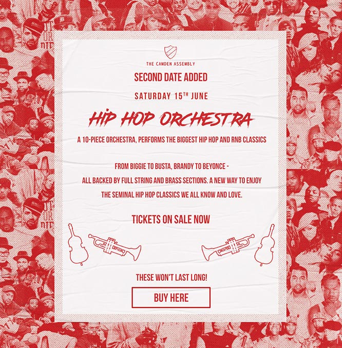 The hip Hop Orchestra at Camden Assembly on Sat 15th June 2019 Flyer