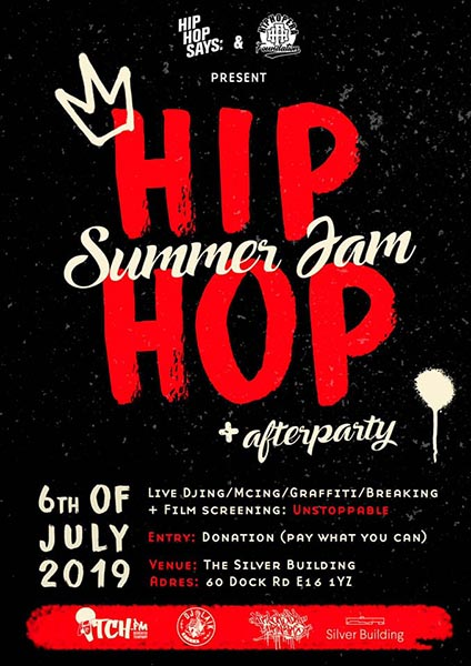 Hip Hop Summer Jam at The Silver Building on Sat 6th July 2019 Flyer