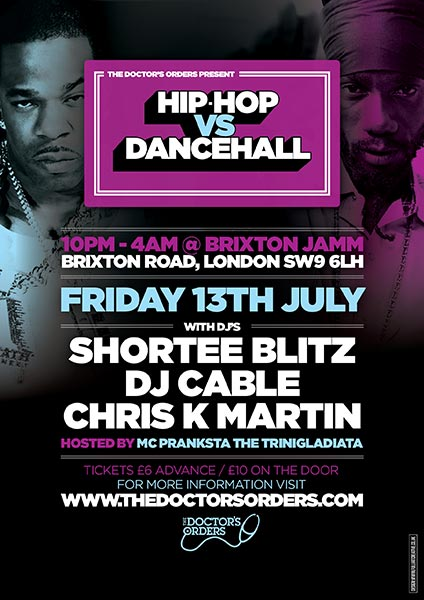 Hip Hop vs DanceHall at Brixton Jamm on Fri 13th July 2018 Flyer