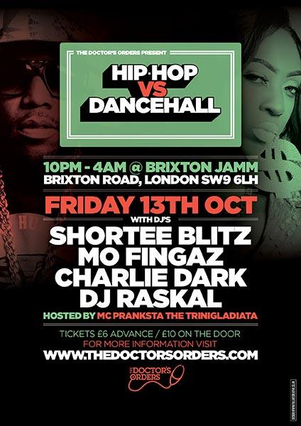 Hip-Hop vs Dancehall at Brixton Jamm on Fri 13th October 2017 Flyer