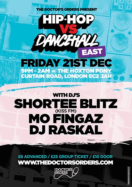 Hip-Hop vs Dancehall at The Hoxton Pony on Fri 21st December 2018 Flyer
