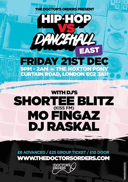 Hip Hop vs DanceHall at The Hoxton Pony on Fri 21st December 2018 Flyer