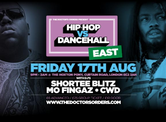 Hip Hop vs DanceHall at The Hoxton Pony on Fri 17th August 2018 Flyer